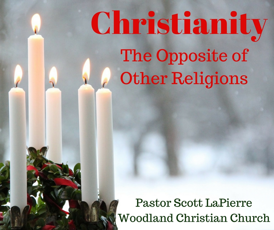 Christianity The Opposite of Other Religions
