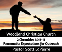 Reasonable Expectations for Outreach preached by Pastor Scott LaPierre