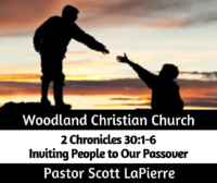 Inviting People to Our Passover preached by Pastor Scott LaPierre