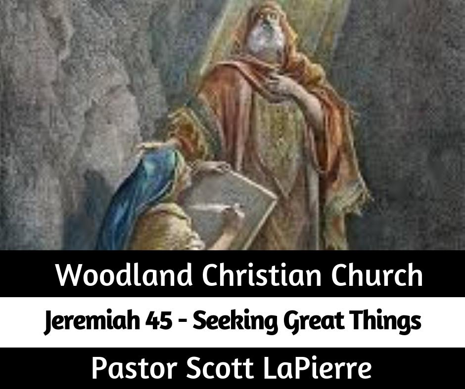 Seeking Great Things preached by Pastor Scott LaPierre