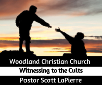 Witnessing to the Cults preaching by Pastor Scott LaPierre