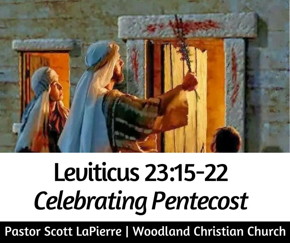 Leviticus-23-feasts-Pastor-Scott-LaPierre-Celebrating-Pentecost