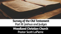 Old Testament Survey - Part III - by Pastor Scott LaPierre
