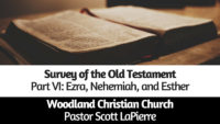 OT Survey Part VI taught by Pastor Scott LaPierre